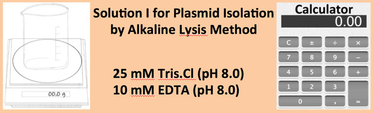 Solution I for Plasmid Isolation by Alkaline Lysis Method